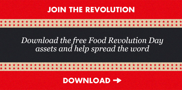 Download the free Food Revolution Day asset pack and help spread the word