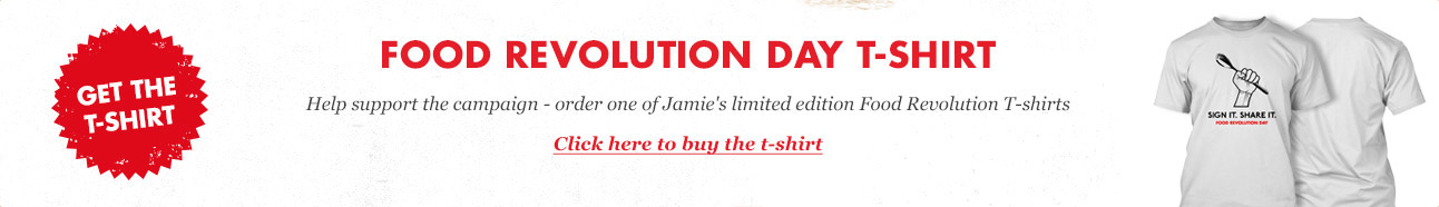 Food Revolution Day T-Shirt - click here to buy the t-shirt