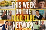 This Week on the Food Tube Network - Collab Week Special! | 23 - 29 May