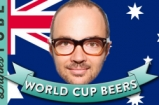 Three Australian Beers for the World Cup | Tobie Puttock | World Cup Beers